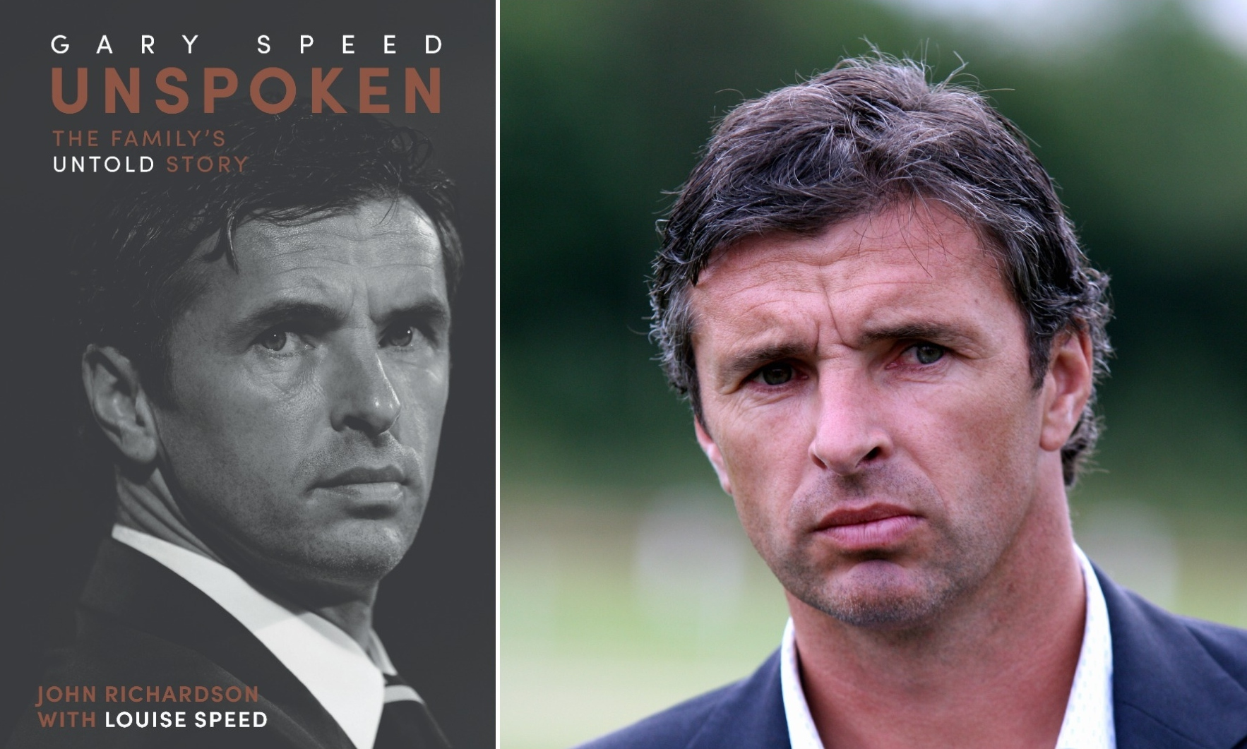 Gary Speed and, left, the new book 'Gary Speed Unspoken' by John Richardson